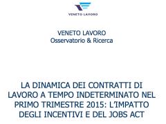 Primo trimestre 2015: i risultati del JobsAct in Veneto